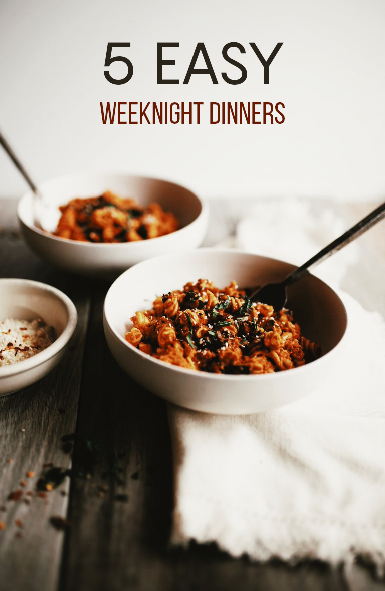 5 Easy Weeknight Dinners